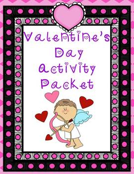 Valentine's Day Activity Packet Grades 3-6