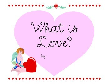 Valentine's Day Class Book Template - What is Love?