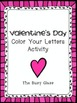 Valentine's Day Color Your Letters Activity