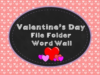 Valentine's Day File Folder Word Wall!