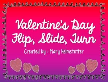 Valentine's Day Flip, Slide, Turn!