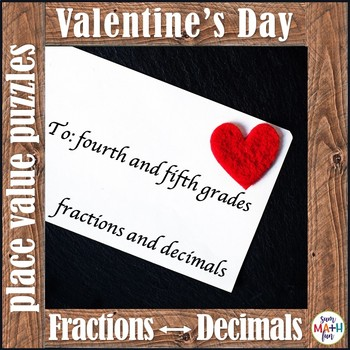Valentine's Day Fractions and Decimals for 4th and 5th Gra