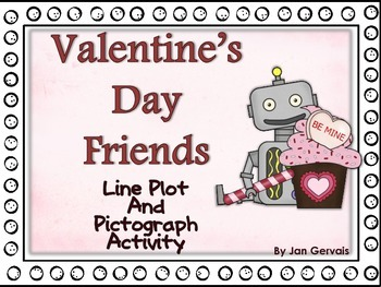 Valentine's Day Friends Line Plot and Pictograph Activity