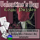 Valentine's Day Fun- Eight Logic Puzzles and Brain Teasers for Middle School