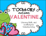 Valentine's Day Fun Toad-ally Cute Math, Literacy, Craft a