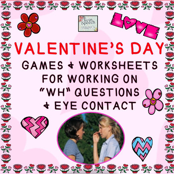 """Social Language: Valentine's Day Eye Contact & """"WH"""" Questi"""