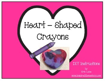 Valentine's Day Gift: Heart-Shaped Crayons!