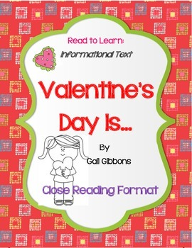Valentine's Day Is...By Gail Gibbons-Close Reading Book Re