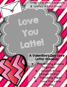 Valentine's Day Letter Writing Freebie {Love You Latte!}