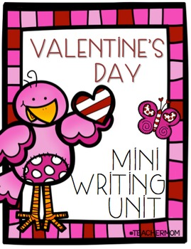 Valentine's Day Mini Writing Unit