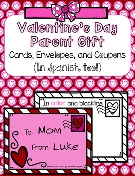 Valentine's Day Parent Gift - Cards, Envelopes, & Coupons