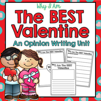 Valentine's Day Persuasive Writing Unit
