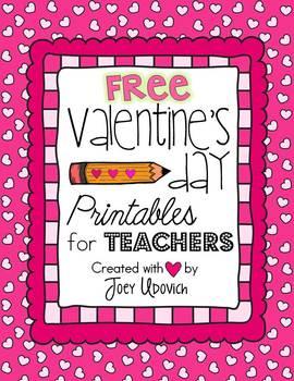 Valentine's Day Printables for Teachers: FREEBIE!