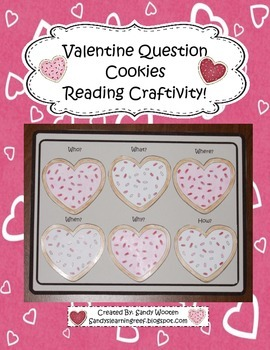 Valentine's Day Question Cookies Reading Comprehension Cra