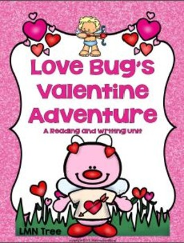 Valentine's Day Reading and Writing Unit