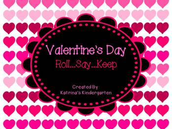 Valentine's Day: Roll Say Keep