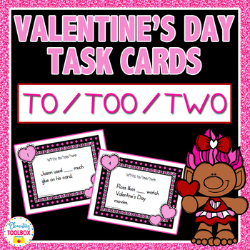 Valentine's Day Task Cards To/Too/Two