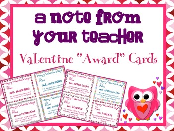Valentine's Day Cards from Your Teacher { Awards * Complim