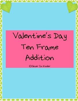 Valentine's Day Ten Frame Addition FREEBIE