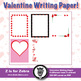 Valentine's Day Themed Writing Paper! Lined & Unlined
