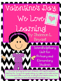 Valentine's Day: We Love Learning! (Interdisciplinary Resources)