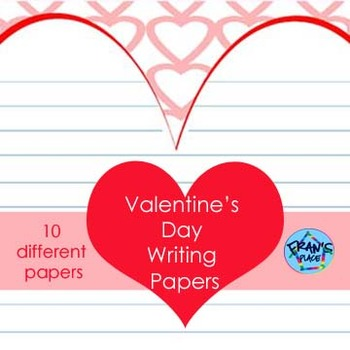 Ten Different Valentine's Day Writing Papers