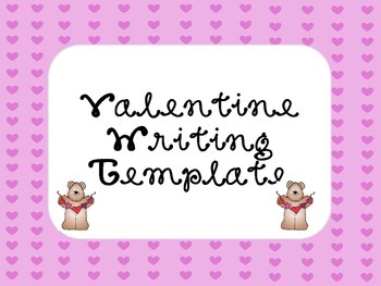 Valentine's Day Writing Template First Next Last Sequencin