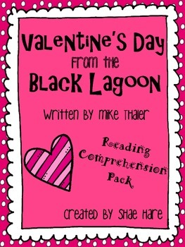 Valentine's Day from the Black Lagoon {Reading Comprehensi