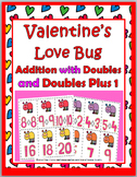 Doubles Addition and Doubles Plus One - Valentine's Day Ma