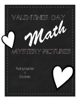 Valentines Math Mystery Pack {Multiplication & Division}