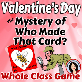 Valentine's Day Game - Make a Card - Guess Who Made the Card Game