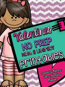 Valentines No Prep Math & Literacy Printables