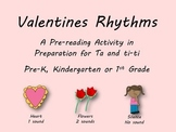 Valentine's Day Rhythm Pre-Reading Activity, Ta, Ti-ti, Ta
