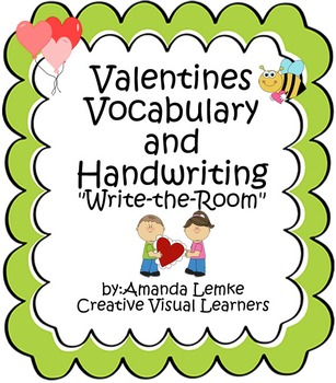Valentines Vocabulary and Handwriting practice: Write the Room