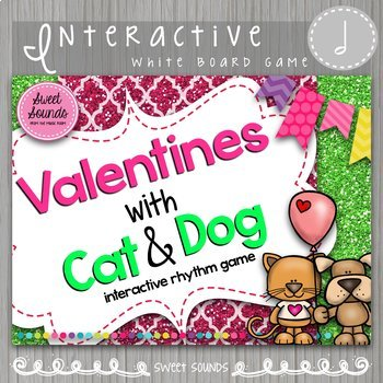 Valentines with Cat & Dog Half Note Ta-ah {Interactive Rhy