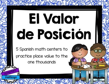 Valor de Posición [Spanish Place Value Math Centers]