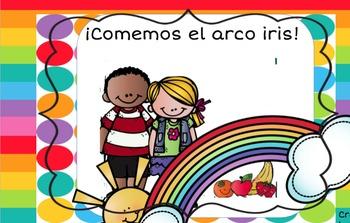 Vamos a comer el arco iris! Frutas y verduras fruits, vege