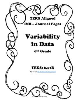 Variability in Data INB TEKS 6.13B
