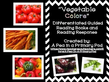 Fruit & Vegetable Colors Nonfiction Differentiated Guided