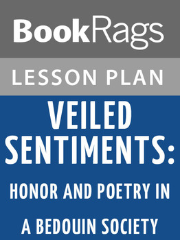 Veiled Sentiments: Honor and Poetry in a Bedouin Society L