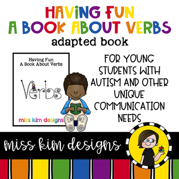 Having Fun, a book about verbs: Adapted Book for students