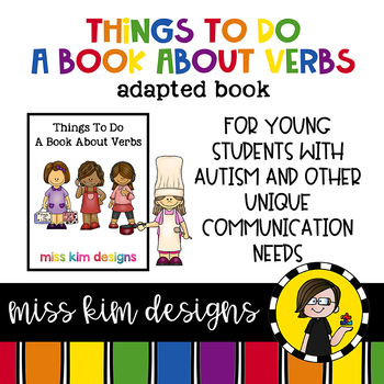 Things To Do, a book about verbs: Adapted Book for Special