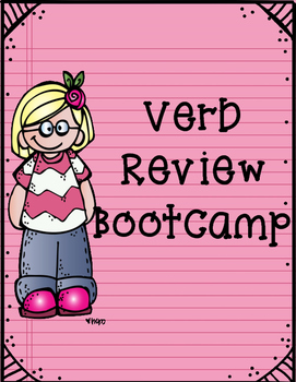 Verb Review Bootcamp