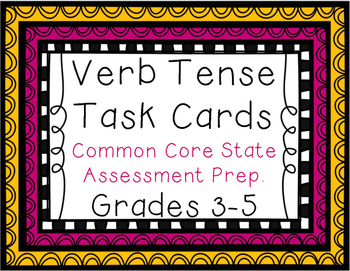 Verb Tense Task Cards - Common Core Test Prep