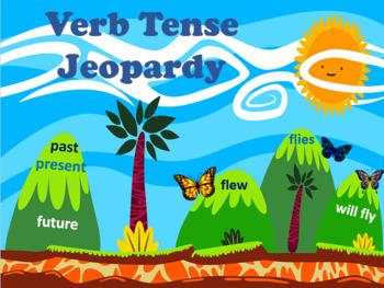 Verb Tenses Jeopardy