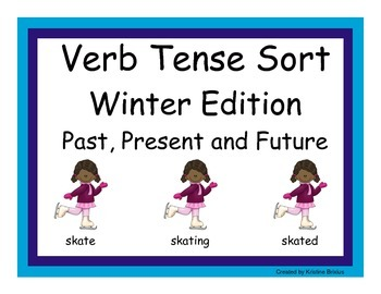 Verb Tenses Winter Edition: Past, Present and Future