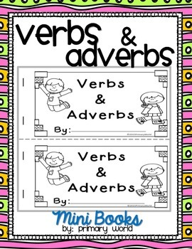 Verb and Adverbs Mini Book Common Core