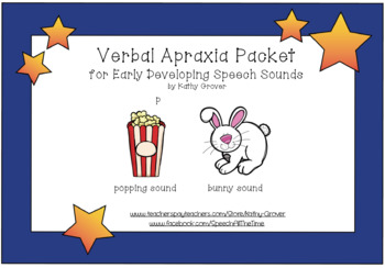 Verbal Apraxia Packet for Early Developing Speech Sounds