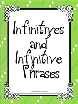 Verbals Infinitives and Infinitive Phrases Student Ready N