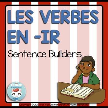 Verbes en -IR Sentence Builders - Phrases Mêlées